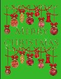 Merry Christmas Notebook Journal 150 Page College Ruled Pages 8.5 X 11
