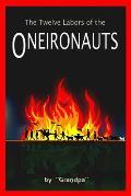 The Twelve Labors of the Oneironauts