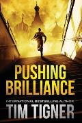 Kyle Achilles Series Books 1&2: Pushing Brilliance / The Lies of Spies