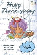 Happy Thanksgiving Activity Book for Creative Noggins: Coloring, Mazes, Puzzles, Draw, Doodle and Write Kids Thanksgiving Holiday Coloring Book with C