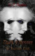 Dark Odyssey: An Awakened Novel