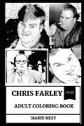 Chris Farley Adult Coloring Book: Legendary Comedian and Critically Acclaimed Actor, Rip Brother and Cultural Icon Inspired Adult Coloring Book