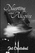 Nicotine and Allspice
