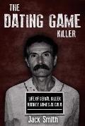 The Dating Game Killer: Life of Serial Killer Rodney James Alcala