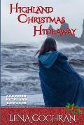 Highland Christmas Hideaway: Scottish Highland Romance