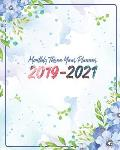 Monthly Three Year Planner 2019-2021: Blue Sky and Floral Cover for 36 Months Calendar Agenda Planner 8 X 10