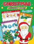 Christmas Activity Books for Kids: Education Game Activity and Coloring Book for Toddlers & Kids