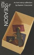 The Edge of Reason: A short story collection