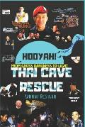 Thai Cave Rescue: Hooyah!: From Gross Darkness to Light