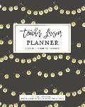 Teacher Lesson Planner, Undated 12 Months 52 Weeks for Lesson Planning, Time Management & Classroom Organization: Rustic Farmhouse Light Bulb Strands