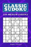 Classic Sudoku: 250 Medium Sudoku