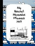 My Special Memories Planner: The Ultimate Yearly Scrapbook Planner for Keeping All Your Child's Memories Together - Steam Trains