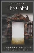 The Cabal: The Saga Begins