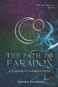 The Path to Paradox: The Lex Chronicles, Book 2