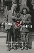 George & Janine: True-life Love Stories-Part Three