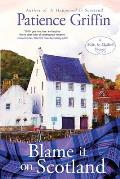 Blame It on Scotland: Kilts and Quilts Book 7