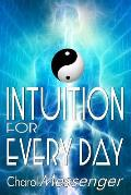 Intuition for Every Day: Enhancing Intuition Master Workbook