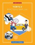 Torts II: Practicing Tort Law