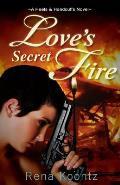 Love's Secret Fire