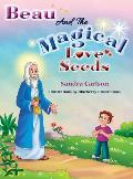 Beau And The Magical Love Seeds
