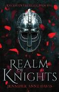 Realm of Knights: Knights of the Realm, Book 1