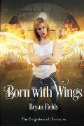 Born With Wings: The Dragonbound Chronicles, Book 4