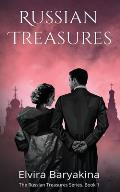 Russian Treasures: A historical novel about the Red October Revolution of 1917