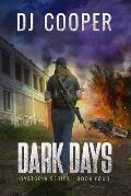 Dystopia: The Dark Days