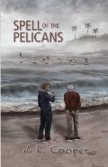 Spell of the Pelicans
