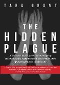 The Hidden Plague: A Holistic Field Guide to Managing Hidradenitis Suppurativa & Other Skin and Autoimmune Conditions