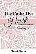 The Paths Her Heart Has Journeyed: A Compilation of My Mother's Poetry!