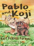 Pablo and Koji Best Friends Forever