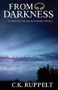 From Darkness: A Novel of the Ancient Roman World