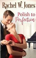 Polish to Perfection