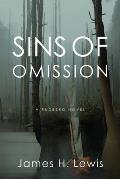 Sins of Omission: Racism, Politics, Conspiracy and Justice in Florida