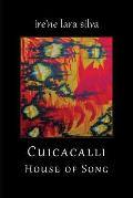 Cuicacalli / House of Song