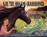 Ojie, The Origami Grasshopper: Finding Grace