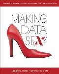 Making Data Sexy: A Step-by-Step Visualization Guide for Microsoft Excel 2016 Windows