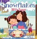 Snowflakes With Sugar