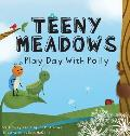 Teeny Meadows: Play Day With Polly