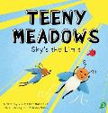 Teeny Meadows: Sky's the Limit