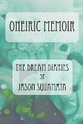 Oneiric Memoir: The Dream Diaries of Jason Squamata