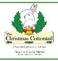 The Christmas Cottontail: A Story for Gardeners of All Ages
