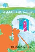 Calling Dolores