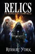 Relics: The Chronicles of Solomon Drake
