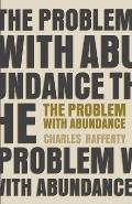 The Problem with Abundance: prose poems