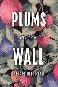 Plums on the Wall