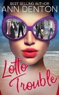 Lotto Trouble: A Reverse Harem Romantic Comedy