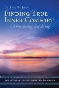 Finding True Inner Comfort: More being, less doing