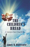 The Children's Bread: An Awakening to Heaven's Glorious Provision